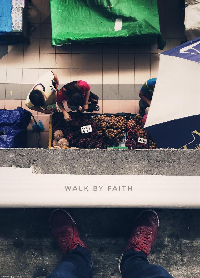 walk by faith #FreeToEdit